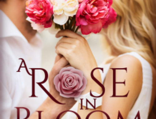 New Release! A Rose in Bloom: The Complete Serial Romance Series