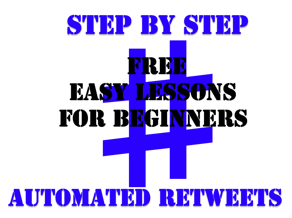 step by step automated retweets
