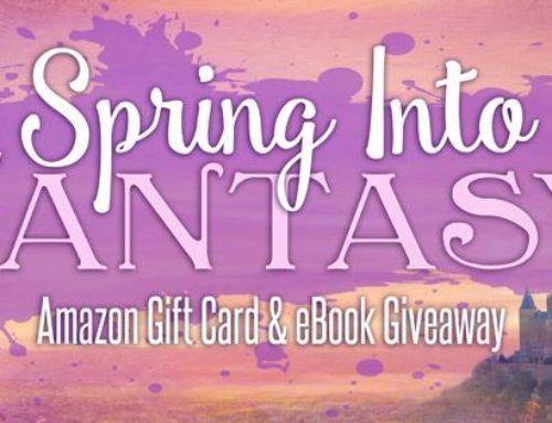 Spring Into Fantasy Giveaway